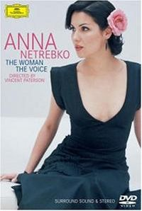 Cover Anna Netrebko - The Woman - The Voice [DVD]